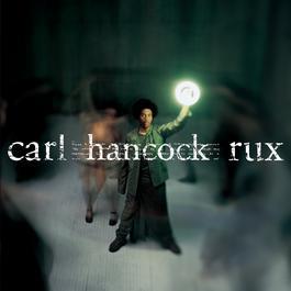 Rux Revue 1999 Carl Hancock Rux