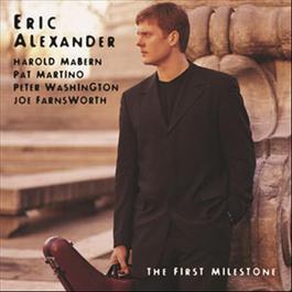 The First Milestone 2000 Eric Alexander
