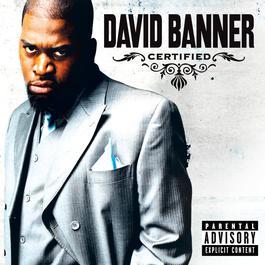 Certified 2005 David Banner