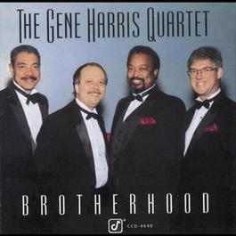 Brotherhood 1995 The Gene Harris Quartet