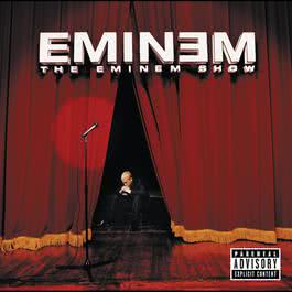 The Eminem Show 2002 Eminem
