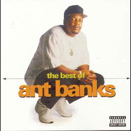 The Best Of Ant Banks 1998 Ant Banks