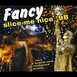 Slice Me Nice '98 1998 Fancy