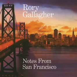 Notes From San Francisco 2011 Rory Gallagher