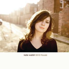 Tim's House 2007 Kate Walsh