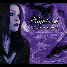 Bless the Child - The Rarities 2006 Nightwish