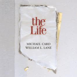 The Life 1988 Michael Card