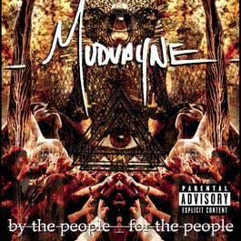 By The People, For The People 2007 Mudvayne