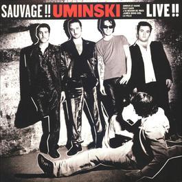 Sauvage-Live 2002 Uminski