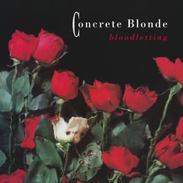 Bloodletting 1990 Concrete Blonde