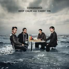 Keep Calm And Carry On 2009 Stereophonics
