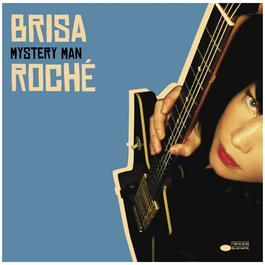 Mystery Man 2005 Brisa Roché