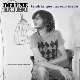 Tendras Que Hacerlo Mejor 2008 Deluxe