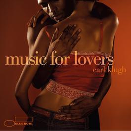 Music For Lovers 2006 Earl Klugh
