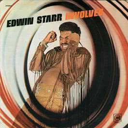 Involved 2009 Edwin Starr