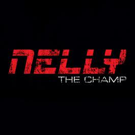The Champ 2011 Nelly