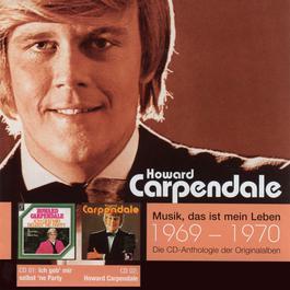Anthologie Vol. 1: Ich Geb' Mir Selbst 'Ne Party / Howard Carpendale 2005 howard carpendale