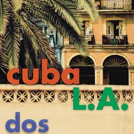 Dos 2000 Cuba L.A.