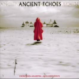 Ancient Echoes 1994 Alexander Sedov