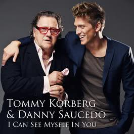 I Can See Myself In You 2012 Tommy Korberg