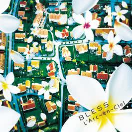 Bless 2012 L'Arc~en~Ciel
