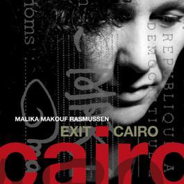 Exit Cairo 2011 Malika Makouf Rasmussen