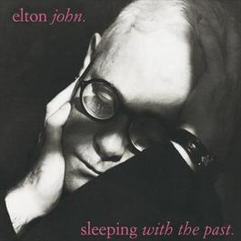 Sleeping With The Past 1998 Elton John