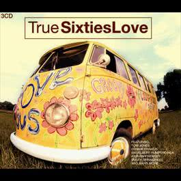 True 60s Love 2007 Various Artists