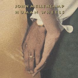 Human Wheels 2005 John Mellencamp