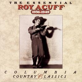 The Essential Roy Acuff 1992 Roy Acuff