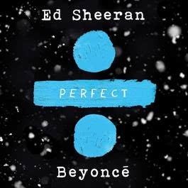 Download Lagu Ed Sheeran - Perfect Duet (with Beyoncé)