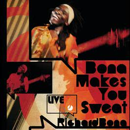 Bona Makes You Sweat - Live 2008 Richard Bona
