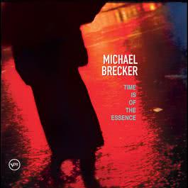 Time Is Of The Essence 1999 Michael Brecker