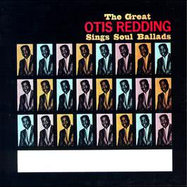 The Great Otis Redding Sings Soul Ballads 2008 Otis Redding