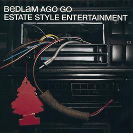 Estate Style Entertainment 1998 Bedlam Ago Go