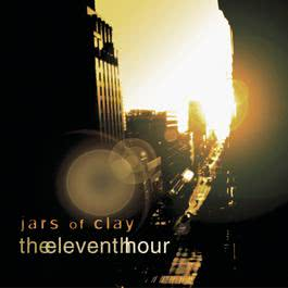 The Eleventh Hour 2010 Jars Of Clay