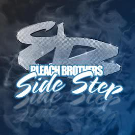 Side Step 2007 Bleach Brothers