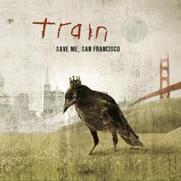Save Me San Francisco 2009 Train