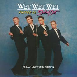 Popped In Souled Out 1987 Wet Wet Wet