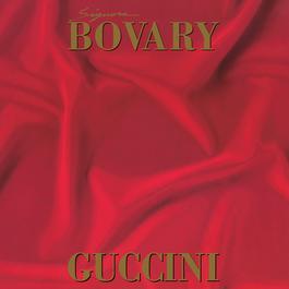 Signora Bovary 2007 Francesco Guccini