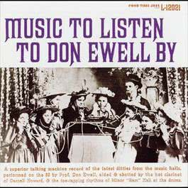 Music To Listen To Don Ewell By 1995 Don Ewell