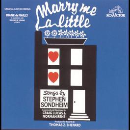 Marry Me a Little (Original Off-Broadway Cast Recording) 2009 Original Cast Recording