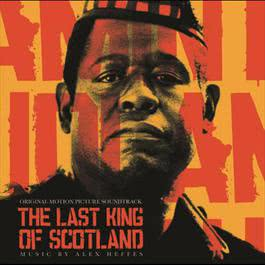 The Last King of Scotland (OMPS) 2006 Various Artists