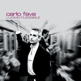 L'Uomo Flessibile 2006 Carlo Fava
