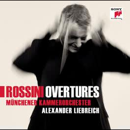 Rossini Overtures 2011 Münchener Kammerorchester