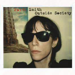 Outside Society 2011 Patti Smith