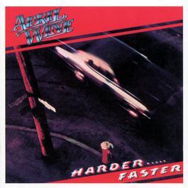 Harder Faster 2000 April Wine