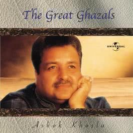 The Great Ghazals 2000 Ashok Khosla