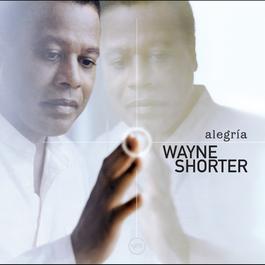 Alegría 2003 Wayne Shorter