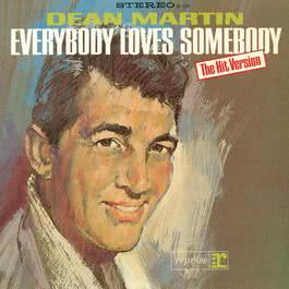 Everybody Loves Somebody 2014 Dean Martin